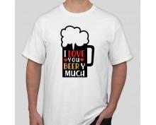 Тениска I love U beer