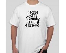 Тениска I'm not Drunk