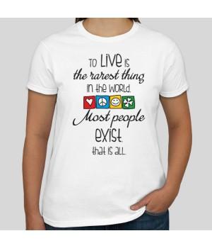 Тениска с щампа To live